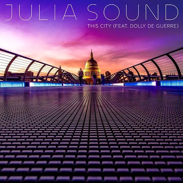 Julia Sound - This City (Boomsmack Records)